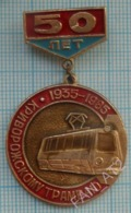 USSR / Badge / Soviet Union / UKRAINE Krivoy Rog Tram Tramway 50 Years Electric Transport Dnepropetrovsk Region 1985 - Transportation