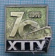 USSR / Badge / Soviet Union / UKRAINE Kharkov Tram Tramway Office 70 Years Electric Transport 1906-1976 - Transportation