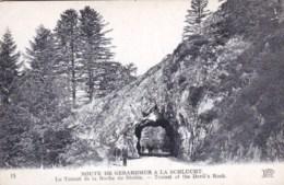 88 - Route De GERARDMER A LA SCHLUCHT  - LE TUNNEL DE LA ROCHE DU DIABLE - France