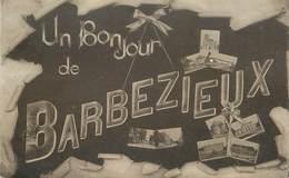 """CPA  FRANCE 16 """"Un Bonjour De Barbezieux"""" - Frankrijk"""
