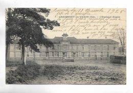 60 - CHAUMONT-en-VEXIN ( Oise ) - L' Hôpital Et Hospice - Chaumont En Vexin