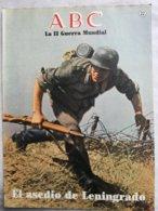 Fascículo El Asedio De Leningrado. ABC La II Guerra Mundial. Nº 22. 1989. - Español