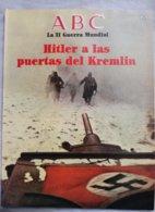 Fascículo Hitler A Las Puertas Del Kremlin. ABC La II Guerra Mundial. Nº 23. 1989 - Español