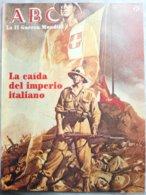 Fascículo La Caída Del Imperio Italiano. ABC La II Guerra Mundial. Nº 25. 1989 - Espagnol