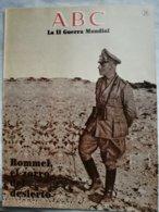 Fascículo Rommel El Zorro Del Desierto. ABC La II Guerra Mundial. Nº 28. 1989 - Español