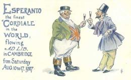 Illustrateur ESPERANTO The Finest CORDIALE In The WORLD  Flowing Ad Lib In CAMBRIDGE  From Sarurday Aug 10 To 17 1907 RV - Esperanto