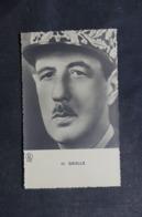 MILITARIA - Carte Postale Du Général De Gaulle - L 45817 - Personnages