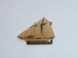 Pin's BATEAU TERRE NEUVAS - Barcos