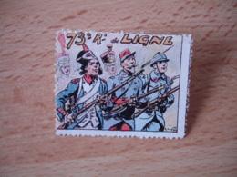 Erinnophilie  Delandre 73 Eme De Ligne Regiment Vignette Timbre - Erinnophilie
