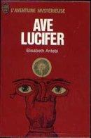 L AVENTURE MYSTERIEUSE N° A 279  AVE LUCIFER - Books, Magazines, Comics