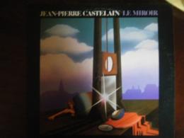 Jean-Pierre Castelain - Le Miroir - Double 33tLP - Sonstige - Franz. Chansons