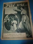 1916 J'AI VU :Femmes Mobilisées;Tirailleurs Africains;Staremiasto;Romagny;Haraucourt;Gondreville;Aviation;Nanteuil-le-H - Riviste & Giornali
