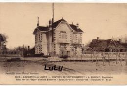 DEPT 33 : édit. Marcel Delboy N° 1003 : Andernos Les Bains Hôtel Montesquieu ( Situé Sur La Plage ) - Andernos-les-Bains
