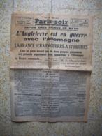 Rare Journal D'époque De La Déclaration De Guerre De L'Angleterre à L'Allemagne Lundi 04 Septembre 1939 Paris -Soir - 1939-45