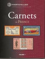 France Yvert & Tellier Carnets De France Volume 1 - Manuali