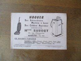SOISSONS MAISON BAUDRY 20 RUE CHARPENTIER HOOVER SON EXTRAORDINAIRE MACHINE A LAVER SON CELEBRE ASPIRATEUR - Buvards, Protège-cahiers Illustrés