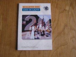 BULLETIN DES AMIS DE LIGNY N° 47 Histoire 1er EMPIRE 1815 Napoléon Léon Ruquoy Musée Waterloo Le Cantal - Geschiedenis