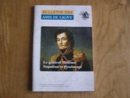 BULLETIN DES AMIS DE LIGNY N° 49 Histoire 1er EMPIRE 1815 Napoléon Général Mellinet Bruxelles L'Esclavage Esclave - Geschiedenis