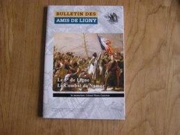 BULLETIN DES AMIS DE LIGNY N° 50 Histoire 1er EMPIRE 1815 Napoléon 5 ème De Ligne à Namur Combats Sous Préfet Dinant - Geschiedenis