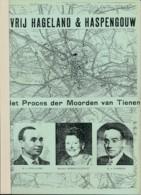 Vrij Hageland & Haspengauw - Het Proces Der Moorden Van Tienen72blz A4 - Kranten Kopijen November 1945 - Geschiedenis