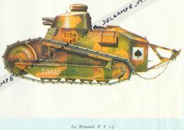 GUERRE 39-45, MILITAIRE : Le Char Renault F T 17, Coupure Revue - Documents Historiques