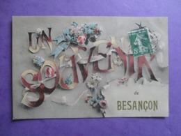 CPA 25 FANTAISIE UN SOUVENIR DE BESANCON FLEURS - Besancon
