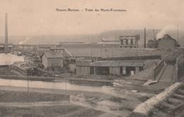 ***  54  ***  Neuves Maisons Train Des Hauts Fourneaux - Neuve Excellent état - Pont A Mousson