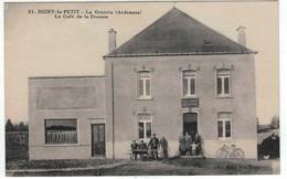 SIGNY LE PETIT (Ardennes) - La Gruerie Frontière Franco Belge : Le Café De La Douane - Extra RARE - Frankrijk