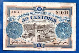 Cahors  --  50 Centimes  -  état  TB - Chambre De Commerce
