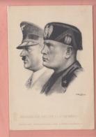 OLD POSTCARD - MILITARY - WORLD WAR II -   ARTIST SIGNED -  FASCISM - MUSSOLINI AND HITLER - Guerre 1939-45