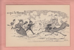 OLD POSTCARD - MILITARY - WORLD WAR I -   ARTIST SIGNED -   A QUI LE MAROC ? - MOROCCO - Guerra 1914-18