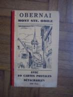 Carnet De 10 Cartes Détachables OBERNAI ....MONT Sainte Odile 67 - Obernai