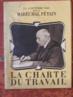 Fascicule Maréchal Pétain - La Charte Du Travail (1941) - Oude Documenten