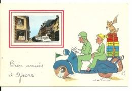 27 - GISORS / BIEN ARRIVES - ILLUSTRATION JEAN DE PREISSAC - Gisors
