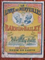 Cirque Barnum - Guide Officel Le Livre Des Merveilles Barnum & Bailey (1902) - Programma's
