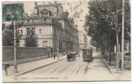 1908 Lyon - Ecole De Sante Militaire - Tram  - Ed LL 143 - Ref PKF 21 - Lyon