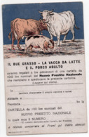 PRESTITO NAZIONALE 1918 - UN BUE GRASSO UNA VACCA DA LATTE UN PORCO ADULTO - NON VIAGGIATA - 3 - Geschichte
