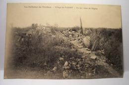FLEURY - Village De FLEURY  , Ce Qui Reste De L'Eglise - ( GUERRE 1914-1918 ) - - Francia