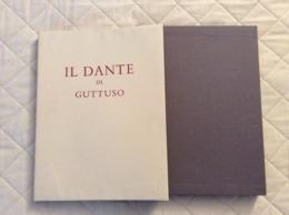 Il Dante Di Guttuso Arnoldo Mondadori Editore 1975 - Arte, Antigüedades