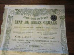 ETAT DE MINAS GERAES ETATS UNIS DU BRESIL 1907 CINQ CENTS FRANCS - Actions & Titres