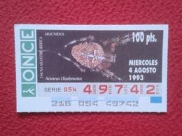 CUPÓN DE ONCE 1993 LOTTERY LOTERIE SPAIN LOTERÍA FAUNA FAUNE IBÉRICA ARÁCNIDOS ARAÑA ARAÑAS SPIDER ARAIGNÉE SPINNE VER - Lotterielose