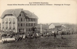 CP 88 Vosges Ballon D'Alsace Grand Hôtel Stauffer Passage De Troupe - Other Municipalities