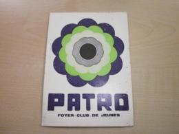 Autocollant Ancien PATRO FOYER-CLUB DE JEUNES - Sammelbilder, Sticker