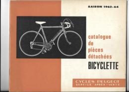 CATALOGUES BICYCLETTE CYCLES PEUGEOT PIECES DETACHEES AUDINCOURT 25 1963/1964 - Cyclisme