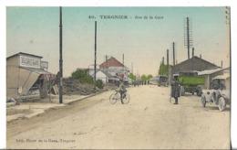 CPA   De   TERGNIER   (02)   -   Rue  De  La  Gare   //   TBE - France