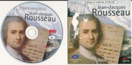 CD : JEAN-JACQUES ROUSSEAU Littérature, Parcours à Travers 5 Rubriques, Vie, Idées, Oeuvres, Relations, Lieux Fréquentés - CD