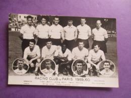 PHOTO EQUIPE DE FOOT FOOTBALLEURS 75 RACING CLUB DE PARIS 1959-1960 - Sporten