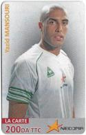 Algeria - Nedjma - Football - Yazid Mansouri, Exp.31.10.2014, GSM Refill 200DA, Used - Algérie