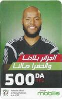 Algeria - Mobilis - Football - Raïs M'Bolhi Goalkeeper, Exp.31.12.2018, GSM Refill 500DA, Used - Algeria
