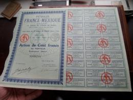 Pétroles FRANCE-MEXIQUE / Action De Cent Francs Au Porteur - N° 026,734 ( Zie/Voir Foto ) ! - Pétrole